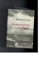 BAHÀ'U'LLÀH - Botschaften aus Akka - 1982