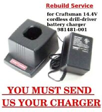 REBUILD SERVICE for Craftsman 14.4V cordless drill- battery charger 981481-001