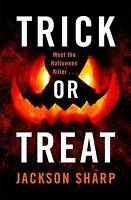 Trick or Treat by Jackson Sharp (Paperback, 2015)