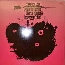 PHILIP CATHERINE CHARLIE MARIANO VAN'T HOF - SLEEP MY LOVE - CMP 5ST LP (X491)