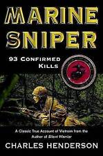 NEW Marine Sniper: 93 Confirmed Kills--a Classic True Account of Vietnam