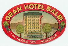 MENDOZA ARGENTINA GRAN HOTEL BALBI VINTAGE ART DECO LUGGAGE LABEL