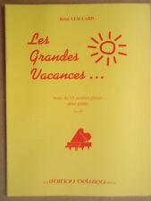 """PARTITION """" LES GRANDES VACANCES """" POUR PIANO. REMI GUILLARD. EDITION DELRIEU"""