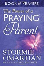 The Power of a Praying Parent Book of Prayers by Stormie Omartian, NEW Book, FRE