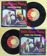 LP 45 7'' LITTLE RIVER BAND Reminiscing Take me home 1978 italy EMI no cd mc dvd