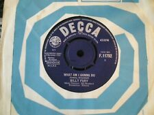 BILLY FURY=WHAT AM I GONNA DO   EX COND PLAY TESTED DECCA 1963