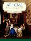 At Home: The American Family 1750-1870