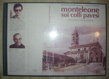 BORROMEO & CASIROLI - MONTELEONE SUI COLLI PAVESI. CENI STORICI CON DOCUMENTI TM