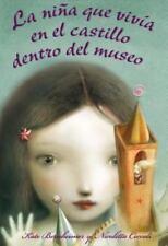 La nina que vivia en el castillo dentro del museo (Spanish Edition)-ExLibrary