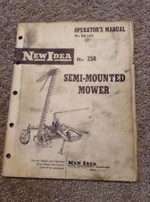 New Idea No. 250 Semi-Mounted Mower Operators Manual C
