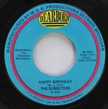 Pop 45 The Sunsetters - Happy Birthday / The Anniversary Song On Dearborn