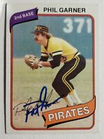1980 Topps Phil Garner Autograph Card Pirates Auto A's Astros Brewers Signed 118