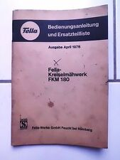 Fella  Kreiselmähwerk FKM 180  Bedienungsanleitung Ersatzteilliste