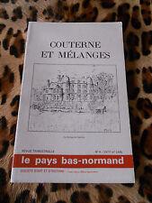 LE PAYS BAS-NORMAND N°148 - COUTERNE ET MELANGES - 1977
