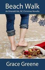 Emerald Isle, NC Stories: Beach Walk : A Christmas Novella by Grace Greene...