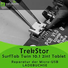 REPARATUR Austausch Micro USB Ladebuchse TrekStor SurfTab Twin 10.1 2in1 Tablet