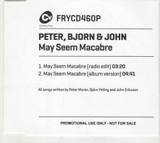 (GV225) Peter, Bjorn & John, May Seem Macabre - 2011 DJ CD