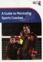 A Guide To Mentoring SPORTS Autocares Libro en Rústica