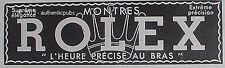 PUBLICITE ROLEX MONTRE L'HEURE PRECISE AU BRAS DE 1937 FRENCH AD WATCH PUB