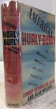 AMERICAN HURLY-BURLY-By Ernest Sutherland Bates & Alan Williams, 1st ed., 1937