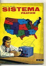 SISTEMA PRATICO # Mensile - Anno X - N.13 # Febbraio - Marzo 1962