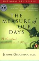 Measure of Our Days : New Beginnings at Life's End