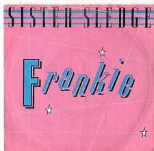 "Sister Sledge - Frankie 7"" Single 1985"