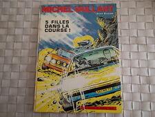MICHEL VAILLANT 5 FILLES DANS LA COURSE ! EDITEUR DARGAUD ANNEE 1971