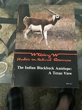 The Indian Blackbuck Antelope: A Texas View By Elizabeth Mungall