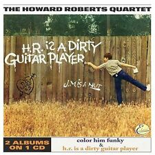 HOWARD ROBERTS - Color Him Funky / H. R. Is A Dirty Guitar Player - CD