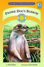 Prairie Dogs Burrow - a Prairie Adventures Smiths
