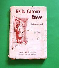 Massimo Gorki - Nelle carceri Russe - 1^ Ed. Madella 1933