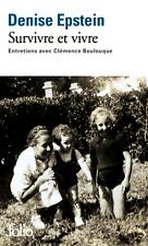 Survivre et vivre : entretiens avec Clémence Boulouque****Denise Epstein