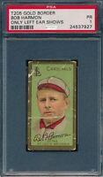 1911 T205 Bob Harmon Only Left Ear Shows Piedmont PSA 1 *OBGcards*