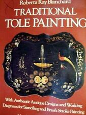 Traditional Tole Painting Craft Book- Blanchard, Antique Designs -Stenciling & P