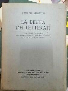Giuseppe Ricciotti la bibbia dei letterati Tip. Poliglotta Vaticana  1947, 8°;PP