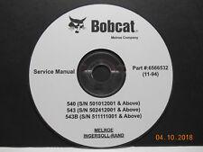 Bobcat 540 543 & 543B Skid Steer Repair Manual Part # 6566532 On CD
