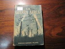 REGIA AERONAUTICA LIBRO LA GUERRA AEREA DI ROBERTO MANDEL ANNO 1934  (81)