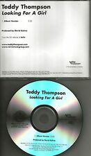 TEDDY THOMPSON Looking for a Girl TST PRESS PROMO DJ CD Single USA Richard Son