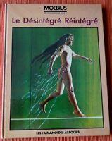"""EO 1984 OEUVRES 5 + MOEBIUS + DESSIN ORIGINAL """" ARZACH """" LE DÉSINTÉGRÉ RÉINTÉGRÉ"""