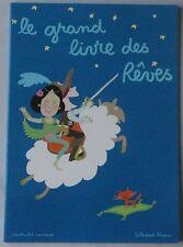 ECOLE DES LOISIRS - GRAND LIVRE DES REVES - Nathalie Laurent et Soledad Bravi