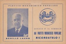 # POLITICA: PARTITO MONARCHICO POPOLARE- ACHILLE LAURO