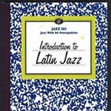 Jazz 101: Introduction to Latin Jazz, New Music