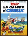 ASTERIX T 30 LA GALERE D' OBELIX Ed. Albert René UDERZO EO