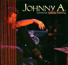 Johnny A. - sometime tuesday Morning (J. Geils Band) CD neuf emballage d'origine