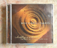 SCRIBBLING IN THE SAND: THE BEST OF MICHAEL CARD BY MICHAEL CARD (CD, APR-2002,