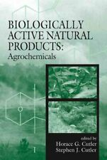 Biologically Active Natural Products : Agrochemicals, Hardcover by Cutler, Ho...