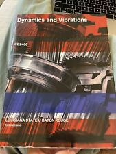 Dynamics and Vibrations CE2460  LSU Baton Rouge Enginering