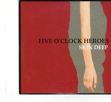 (FT22) Five O'clock Heroes, Skin Deep - 2007 DJ CD