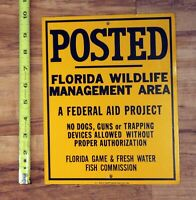 Metal Sign POSTED Florida Wildlife Management Area no dogs hunting game wildlife